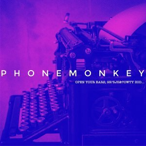Phonemonkey Artist photo