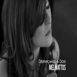 Mel Mattos Artist photo
