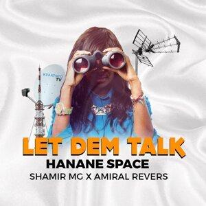 Hanane Space, Amiral Revers, Shamir MG Artist photo