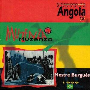 Mestre Burguês & Grupo Muzenza de Capoeira Artist photo