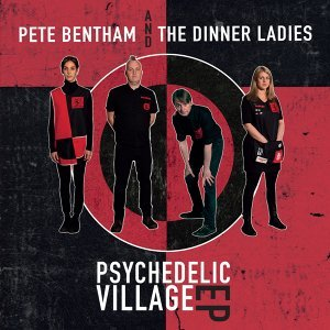 Pete Bentham and The Dinner Ladies 歌手頭像