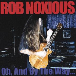 Rob Noxious Artist photo