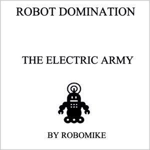 Robot Domination Artist photo