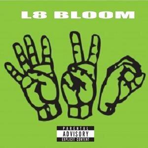 L8 Bloom 420 Artist photo