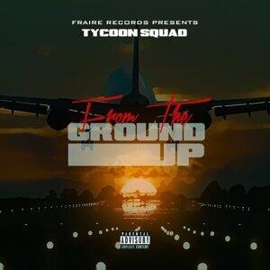 Tycoon Squad Artist photo