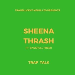 Sheena Thrash, Bankroll Fresh Artist photo