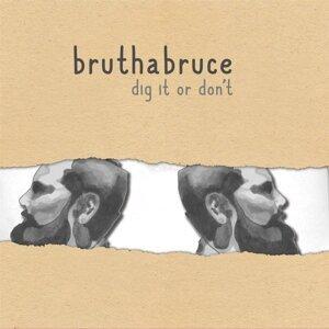 Bruthabruce Artist photo