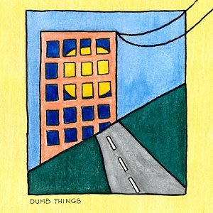 Dumb Things Artist photo