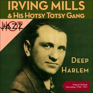 Irving Mills & His Hotsy Totsy Gang, Mills Merry Makers, Irving Mills & His Orchestra Artist photo