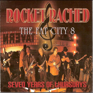 Rocket Rached, The Fat City 8 Artist photo