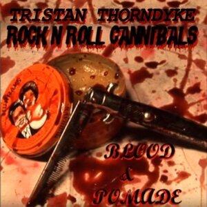Tristan Thorndyke, Rock n Roll Cannibals Artist photo