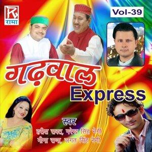 Harish Rawat, Meena Rana, Rakesh Vistt, Manoj Kohli, Amit Kohli, Jagat Singh Negi, Narinder Singh Negi, Sushma Sharest, Geetika, Aakansha Artist photo