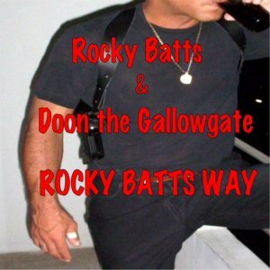 Rocky Batts, Doon the Gallowgate Artist photo