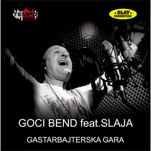 Goci bend feat. Slaja Artist photo