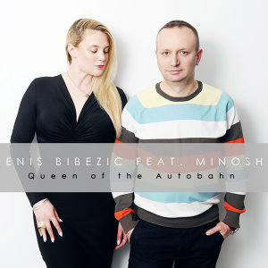 Enis Bibezic feat.Minosh Artist photo