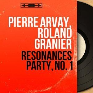 Pierre Arvay, Roland Granier Artist photo