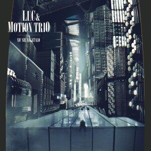 L.U.C. & Motion Trio 歌手頭像