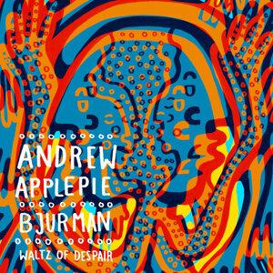Andrew Applepie, Bjurman Artist photo