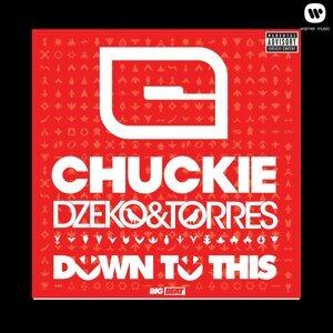 Chuckie x Dzeko & Torres