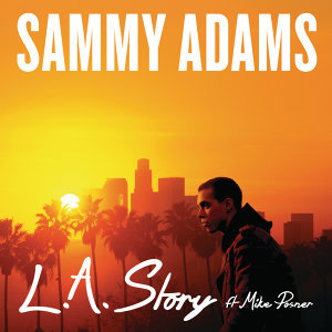 Sammy Adams featuring Mike Posner