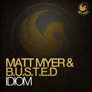 Matt Myer & B.U.S.T.E.D 歌手頭像