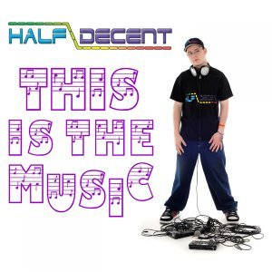Half Decent 歌手頭像
