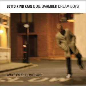 Lotto King Karl & Die Barmbek Dream Boys 歌手頭像
