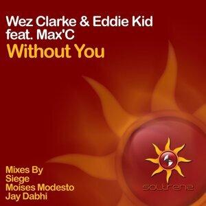 Wez Clarke & Eddie Kid feat. MaxC 歌手頭像