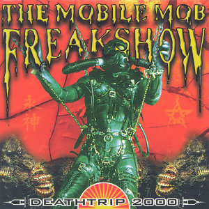 The Mobile Mob Freakshow 歌手頭像
