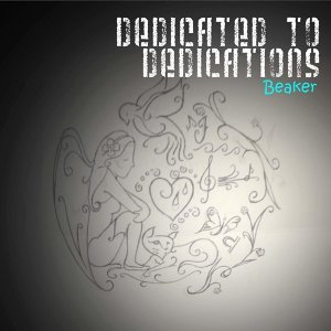 Dedicated To Dedications