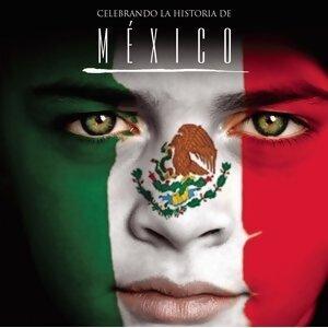 Celebrando La Historia De México 歌手頭像