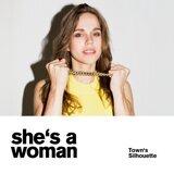 She's a Woman