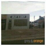 Grey & Orange