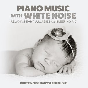 White Noise Baby Sleep Music