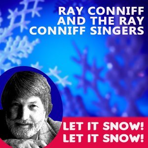 Ray Conniff and The Ray Conniff Singers