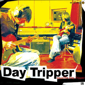เดย์ ทริปเปอร์ (Day Tripper)