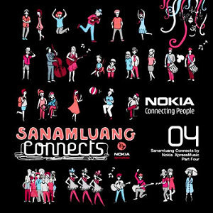 สนามหลวง คอนเน็ก บาย โนเกีย 5700 เอ็กซ์เพรซมิวซิก พาร์ท 4 (Sanamluang connects by Nokia 5700 XpressMusic Part 04) 歌手頭像