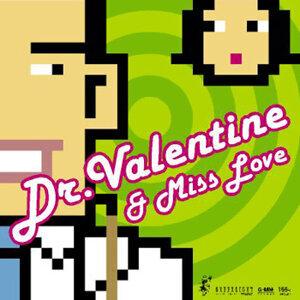 ด๊อกเตอร์วาเลนไทน์ แอนด์ มิสเลิฟ (Dr.Valentine & Miss Love) 歌手頭像