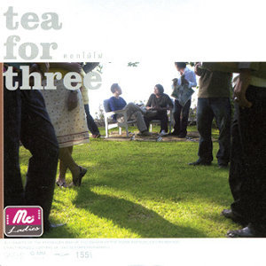 ที เฟอร์ ทรี (Tea for Three)