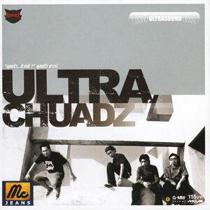 อุลตร้า ช้วดส์ (Ultra Chuadz) 歌手頭像