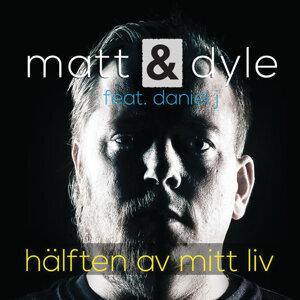 Matt & Dyle feat. Daniel J 歌手頭像