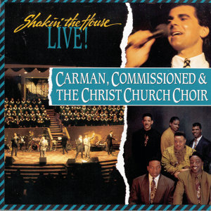 Carman featuring Commissioned & The Christ Church Choir 歌手頭像