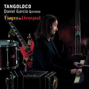 Tangoloco (Daniel García Quinteto)