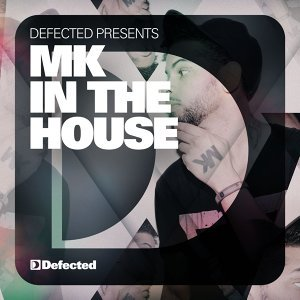 Defected Presents MK In The House Album Sampler 歌手頭像
