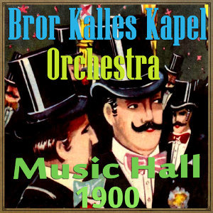 Bror Kalles Kapel Orchestra 歌手頭像