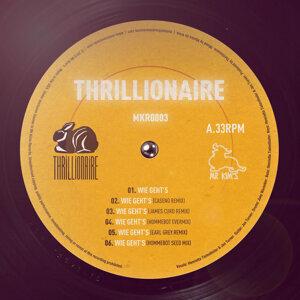 Thrillionaire