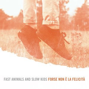 Fast Animals and Slow Kids 歌手頭像