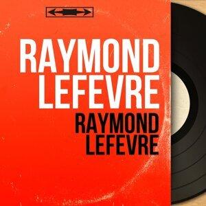 Raymond Lefèvre 歌手頭像