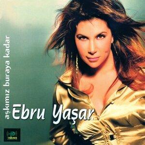 Ebru Yaşar 歌手頭像