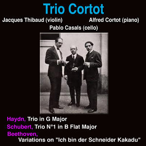 Alfred Cortot, Pablo Casals, Jacques Thibaud 歌手頭像